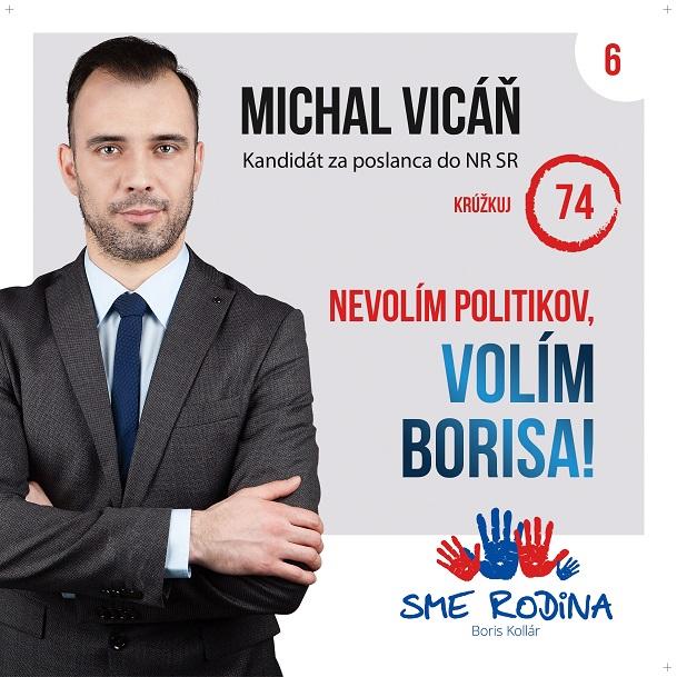 Michal Vicáň  (SME RODINA)