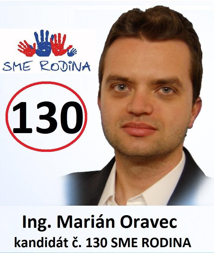 Ing Marián Oravec  (SME RODINA)