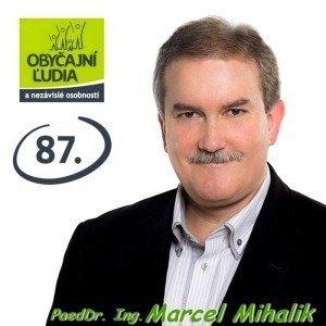 PaedDr. Ing. Marcel Mihalik  (OĽANO - NOVA)